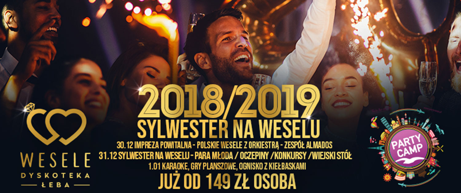 Sylwester Wesele Party Camp 20182019